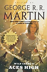[WILD CARDS II: ACES HIGH BY (AUTHOR)MARTIN, GEORGE R. R.]WILD CARDS II: ACES HIGH[PAPERBACK]12-20-2011