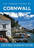 Hidden Places of Cornwall (The Hidden Places Series)