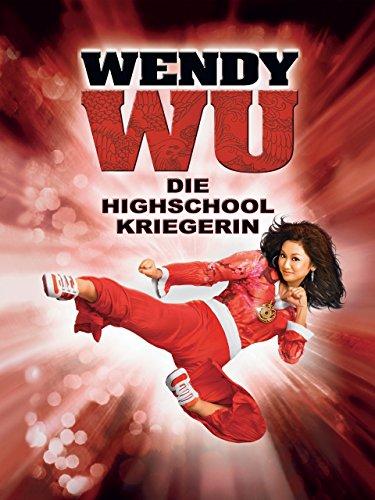 Wendy Wu - Die Highschool-Kriegerin Film