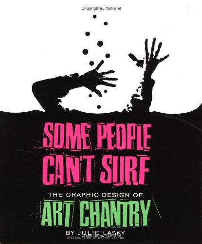 some-people-cant-surf-the-graphic-design-of-art-chantry