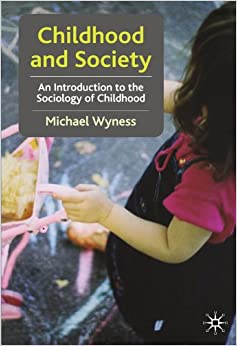Book Childhood and Society: An Introduction to the Sociology of Childhood
