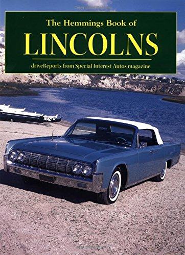 The Hemmings Book of Lincoln (Hemmings Motor News Collector-Car Books)