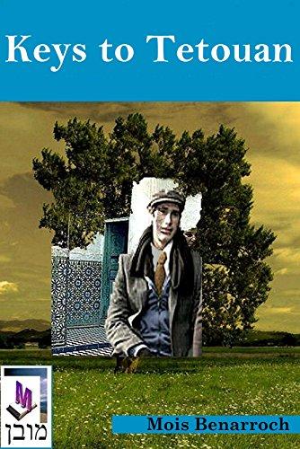 Book: Keys to Tetouan by Mois Benarroch