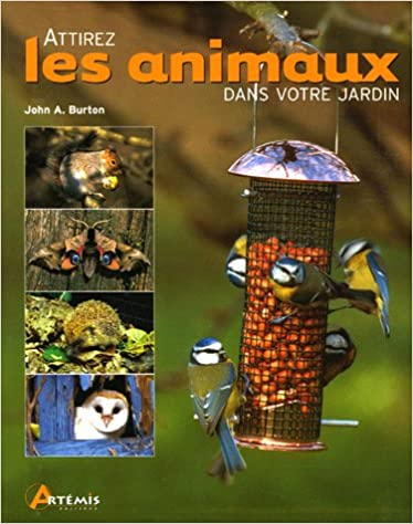 Attirez les animaux dans votre jardin pdf epub