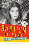 Front cover for the book Baptism of Fire by Christine Harris