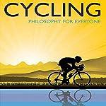Cycling: Philosophy For Everyone | Jess Ilundin-Agurruza