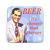 Beer Cheaper Than Therapy funny drinks mat / coaster