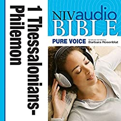 NIV New Testament Audio Bible, Female Voice Only: 1 and 2 Thessalonians, 1 and 2 Timothy, Titus, and Philemon