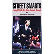 Street Smarts:Straight Talk for Kids