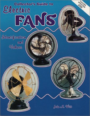 Collector's Guide to Electric Fans: Identification and Values - Fan Collectors