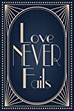 Love Never Fails: Wide Ruled Lined 120 pages