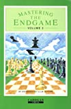 Mastering the Endgame, Mikhail I. Shereshevsky and Leonid M. Slutsky, 008037784X