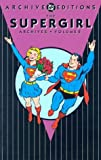 Supergirl - The Archives, Volume 2 (DC Archive Editions)