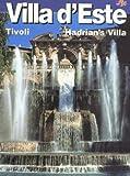 Villa D'Este: Hadrian's Villa, Villa Gregoriana, Tivoli