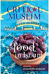 Critical Muslim: Food in Islam Kindle Edition
