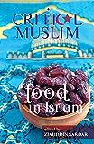 Critical Muslim: Food in Islam