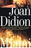 Miami, Joan Didion, 0679781803