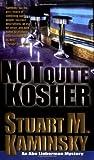 Not Quite Kosher, Stuart M. Kaminsky, 0812561902