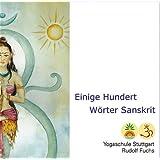 Hundert und Einige Wörter Sanskrit: Lernen und sofort Mitsprechen