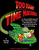 Too Many Time Machines, Mark Alan Stamaty, 0670886351