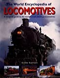 World Encyclopedia of Locomotives, Colin Garret, 1901289400