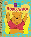Disney's Pooh...Guess Who!, Caroline Kenneth, 0307061639