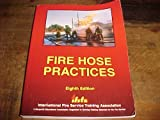 Fire Hose Practices, , 087939238X