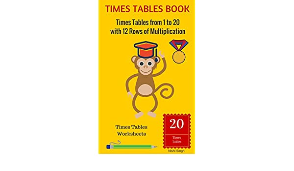 TIMES TABLES BOOK: Times Tables from 1 to 20 with 12 Rows of ...