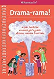 img - for Drama-rama!: A Quiz Book for A Smart Girl's Guide: Drama, Rumors & Secrets book / textbook / text book
