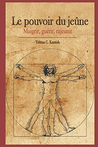 R.e.a.d Le pouvoir du jeûne: Maigrir, guérir, rajeunir (French Edition) [E.P.U.B]