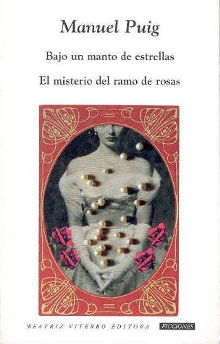 Bajo Un Manto De Estrellas And El Misterio Del Ramo De Rosas  Under A Mountain Of Stars And The Mystery Of The Rose's Bouquet  Obras De Teatro  Theater Plays  Tesis Ensayo