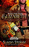 Shelter for Elizabeth (Badge of Honor: Texas Heroes Book 5)