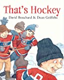 That's Hockey, David Bouchard, 1551432234