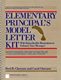 img - for Elementary Principal's Model Letter Kit: With Reproducible Illustrations to Enhance Your Messages by Chernow Fred B. Chernow Carol (1988-04-04) Spiral-bound book / textbook / text book