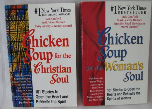 Lot of 2 Chicken Soup for the Soul Books (Christian Soul and Woman's Soul) (Chicken Soup for the Christian Soul, Chicken Soup for the Woman's ()