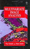Multivariate Image Analysis, Ammeraal, Leendert and Geladi, Paul, 0471930016