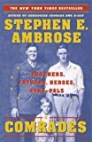 Comrades by Stephen Ambrose