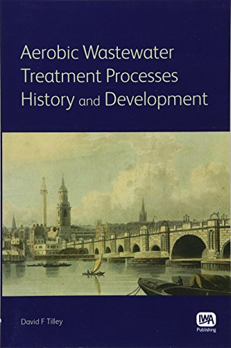 Aerobic Wastewater Treatment Processes: History and Development