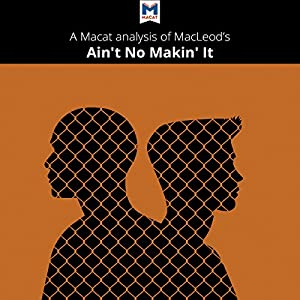 AIN'T NO MAKIN' IT (MACLEOD): AMBITION AND SOCIAL STATUS IN AMERICA.