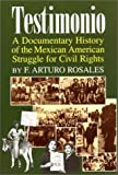 Beginning with the early 1800s and extending up to the modern era, Rosales collects illuminating documents that shed light on the Mexican-American quest for life, liberty, and justice. Documents include petitions, correspondence, government r...