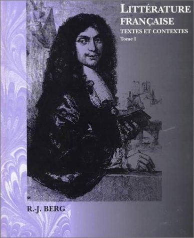 Litterature Francaise: Textes Et Contextes (Invit a la Litterature France)