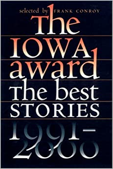The Iowa Award: The Best Stories, 1991-2000