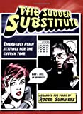 The Sudden Substitute, Roger Summers, 0893282774
