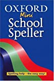 img - for Oxford Mini School Speller book / textbook / text book