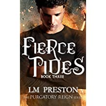 Fierce Tides: Purgatory Reign Series