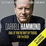 #9: God, If You're Not up There, I'm F*cked: Tales of Stand-up, Saturday Night Live, and Other Mind-Altering Mayhem