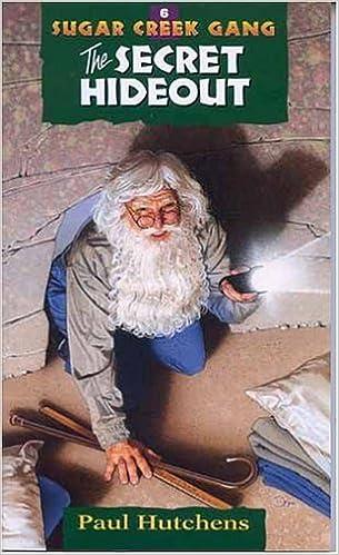 Téléchargement d'ebooks gratuits en fichier pdfThe Secret Hideout (Sugar Creek Gang Original Series) PDF 0802470106 by Paul Hutchens