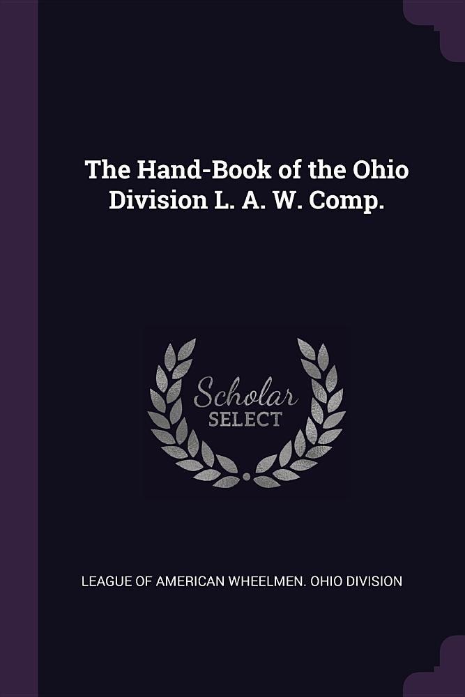 Download The Hand-Book of the Ohio Division L. A. W. Comp. pdf epub