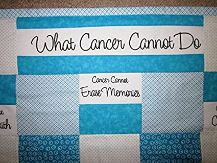Amazoncom What Cancer Cannot Do Quilt For Cancer Survivors