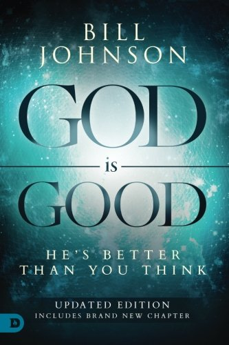 (God is Good: He's Better Than You Think)